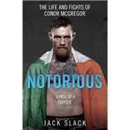 Notorious by Slack, Jack, 9781786064066