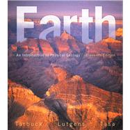 Earth An Introduction to Physical Geology by Tarbuck, Edward J.; Lutgens, Frederick K.; Tasa, Dennis G., 9780321814067