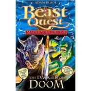 Beast Quest: Master Your Destiny 2: The Dagger of Doom by Blade, Adam, 9781408314067