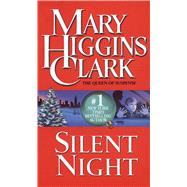 Silent Night by Clark, Mary Higgins, 9781501134067