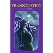 Frankenstein by Shelley, Mary Wollstonecraft; Lubach, Vanessa; Tavner, Gill (RTL), 9781912464067