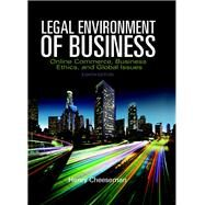 Legal Environment of Business Online Commerce, Ethics, and Global Issues, Student Value Edition by Cheeseman, Henry R., 9780134004068