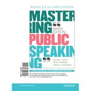 Mastering Public Speaking, Books a la Carte Edition Plus REVEL -- Access Card Package by Grice, George L.; Skinner, John F.; Mansson, Daniel H., 9780134174068