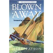 Blown Away by Payson, Herb, 9781929214068