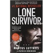 Lone Survivor by Luttrell, Marcus; Robinson, Patrick, 9780316324069