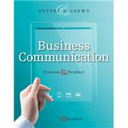 Business Communication by Guffey; Loewy, 9781285094069