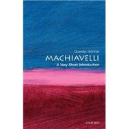Machiavelli: A Very Short Introduction by Skinner, Quentin, 9780192854070