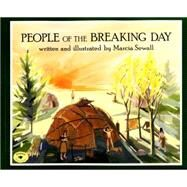 People of the Breaking Day by Sewall, Marcia; Sewall, Marcia, 9780689314070