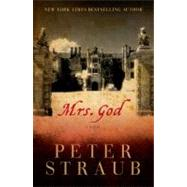 MRS GOD PA by STRAUB,PETER, 9781605984070