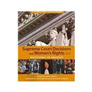 Supreme Court Decisions and Women's Rights by Cushman, Clare; Ginsburg, Ruth Bader, 9781608714070