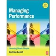 Managing Performance : Learning Made Simple by Leech, 9780750684071