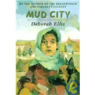 Mud City by Ellis, Deborah, 9780756934071