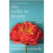 She Walks in Beauty by Kennedy, Caroline, 9781455564071