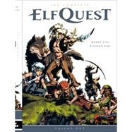 The Complete Elfquest 1 by Pini, Wendy; Pini, Richard, 9781616554071