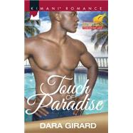 Touch of Paradise by Girard, Dara, 9780373864072