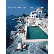 Poolside With Slim Aarons by Aarons, Slim; Getty Images; Norwich, William, 9780810994072