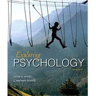 Exploring Psychology by Myers, David G.; DeWall, C. Nathan, 9781464154072