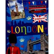 Explore!: London by Gogerly, Liz, 9780750284073