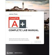 CompTIA A+ Complete Lab Manual by Pyles, James, 9781118324073
