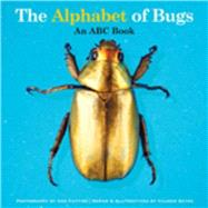 The Alphabet of Bugs: An ABC Book by Gates, Valerie; Cutting, Ann, 9781632204073