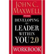 Developing the Leader Within You 2.0 by Maxwell, John C., 9780310094074