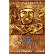 Norse Goddess Magic by Karlsdóttir, Alice, 9781620554074