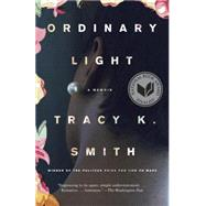 Ordinary Light by Smith, Tracy K., 9780345804075