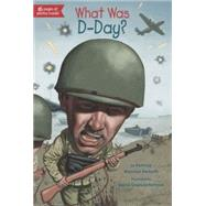 What Was D-day? by Demuth, Patricia Brennan; Kenyon, David Grayson, 9780448484075