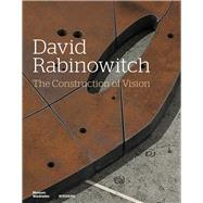 David Rabinowitch the Construction of Vision by Daur, Jörg, 9783868324075