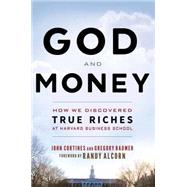 God and Money by Cortines, John; Baumer, Gregory; Alcorn, Randy, 9781628624076