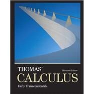 Thomas' Calculus Early Transcendentals by Thomas, George B., Jr.; Weir, Maurice D.; Hass, Joel R., 9780321884077