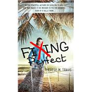 Fixing Perfect by Travis, Therese M., 9781611164077