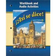 Asi se Dice! Level 4: Workbook + Audio Activities by Schmitt, Conrad J., 9780078884078