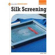 Silk Screening by Luidens, Lyz; Griffin, Camille, 9781633624078