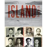 Island: Poetry and History of Chinese Immigrants on Angel Island, 1910-1940 by Lai, Him Mark; Lim, Genny; Yung, Judy, 9780295994079