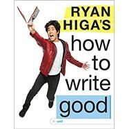 Ryan Higa's Book That Doesn't Have a Title Yet Because Ryan Doesn't Know What to Call It by Higa, Ryan, 9780316464079