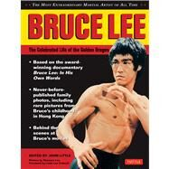 Bruce Lee: The Celebrated Life of the Golden Dragon by Lee, Bruce; Little, John, 9780804844079
