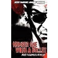 Number One with a Bullet by Nemcoff, Mark Yoshimoto, 9780976804079