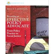 Brooks/Cole Empowerment Series: Becoming an Effective Policy Advocate by Jansson, Bruce S., 9781285064079