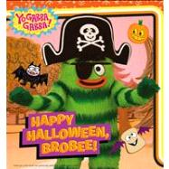 Happy Halloween, Brobee! by Testa, Maggie, 9781442474079