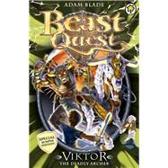 Beast Quest: Special 11: Viktor the Deadly Archer by Blade, Adam, 9781408324080