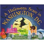 A Halloween Scare in Washington, Dc by James, Eric; Le Ray, Marina, 9781492624080