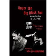Under the Big Black Sun by Doe, John; Desavia, Tom (CON), 9780306824081