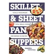 Skillet and Sheet Pan Suppers by Sweeney, Monica, 9781581574081