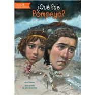 ¿Qué fue Pompeya?/ What was Pompeii? by O'Connor, Jim; Hinderliter, John, 9781631134081