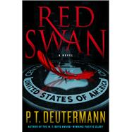 Red Swan by Deutermann, Peter T., 9781250114082