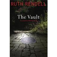 The Vault An Inspector Wexford Novel by Rendell, Ruth, 9781451624083