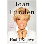 Had I Known by Lunden, Joan; Morton, Laura (CON), 9780062404084