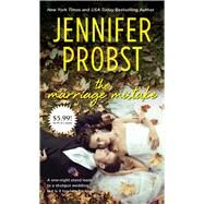 The Marriage Mistake by Probst, Jennifer, 9781501104084
