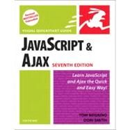 JavaScript and Ajax for the Web Visual QuickStart Guide by Negrino, Tom; Smith, Dori, 9780321564085